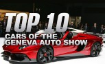 Top 10 Cars of the Geneva Motor Show