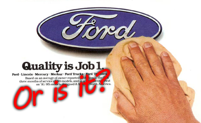 Ford Reliability: Is Quality Still 'Job 1?'