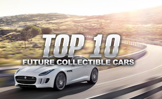 Top 10 Future Collectible Cars