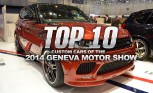 Top 10 Custom Cars of the 2014 Geneva Motor Show