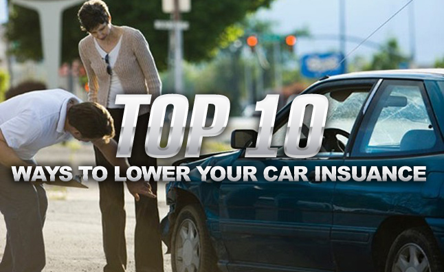 10 Ways to Lower Your Insurance