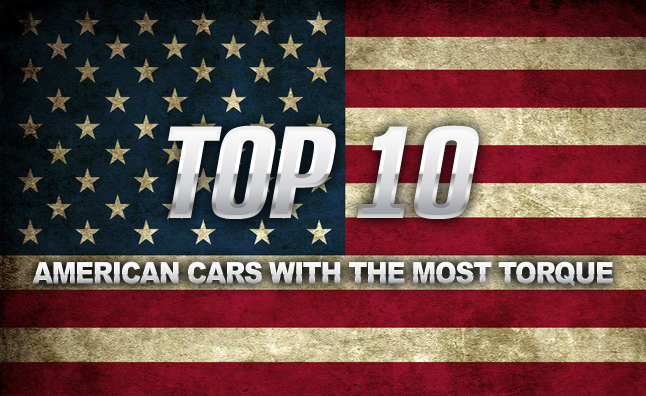 Top 10 Torque Titans of America