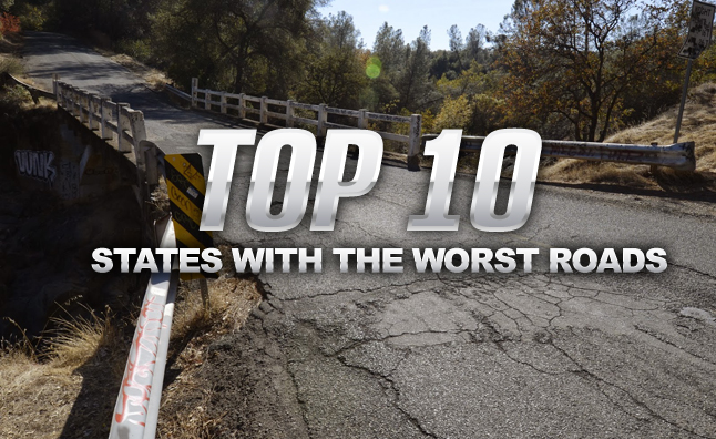 Top 10 States With the Worst Roads
