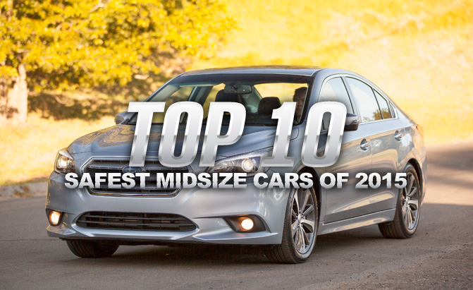 Top 10 Safest Affordable Midsize Cars Of 2017