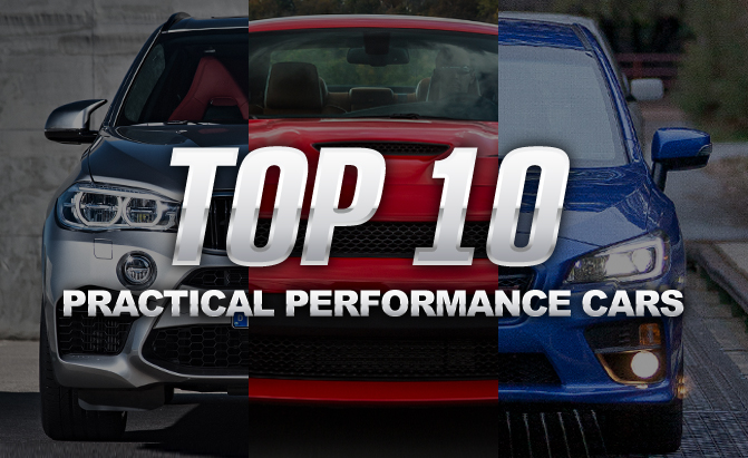 Top 10 Practical Performance Vehicles