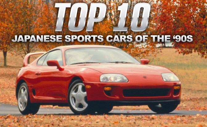 Top 10 Japanese Sports Cars Of The 90s Autoguide Com News