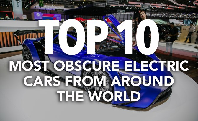 Top 10 Most Obscure Electric Cars You've Never Heard Of