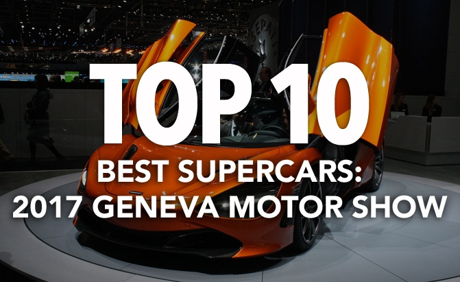 Top Best Supercars At The Geneva Motor Show Autoguide