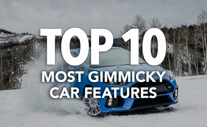 Top 10 Most Gimmicky Car Features