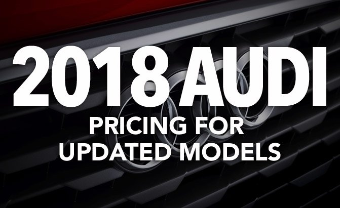 2018 audi pricing for updated models