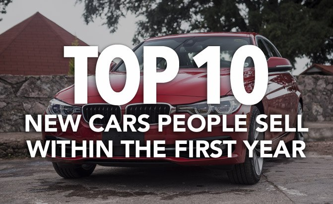 top 10 new cars people sell within the first year