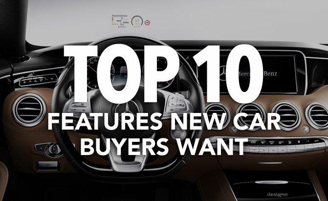 Top 10 Features New Car Ers Want