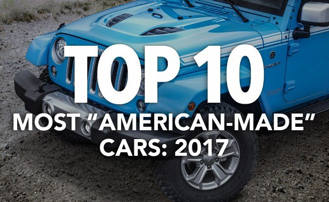 Top 10 Most American Made Cars 2017