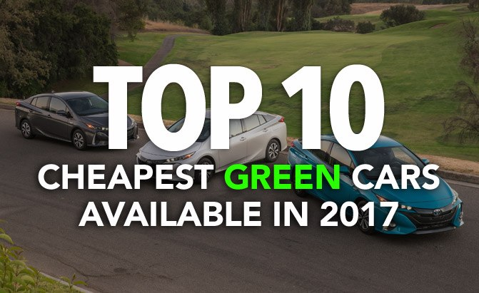 Top 10 Est Green Cars Available In 2017
