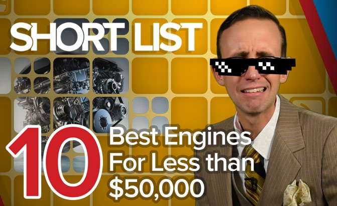 10 Best Engines for less than $50,000