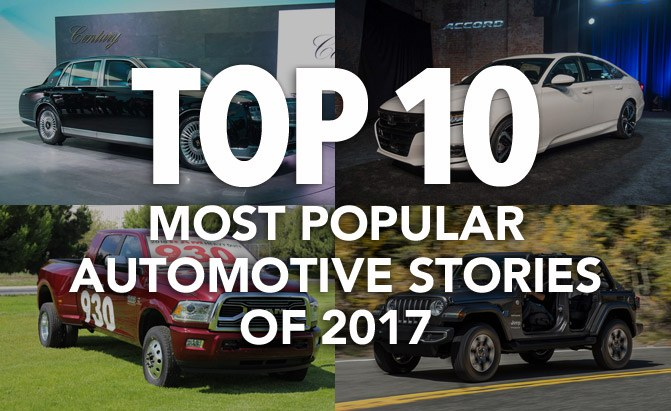 top 10 most popular automotive stories of 2017