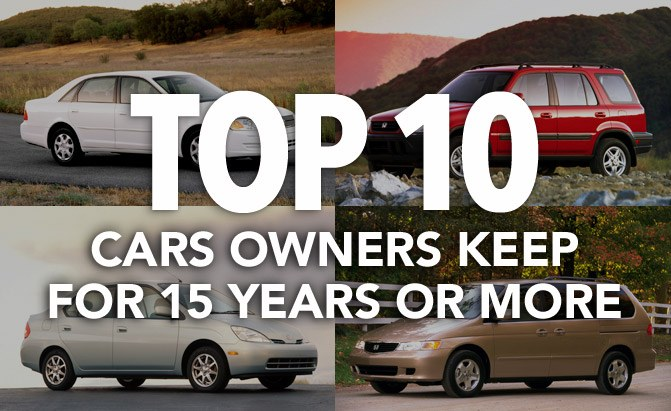 top 10 cars owners keep for 15 years or more