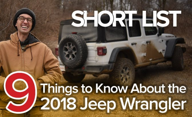 Nine things to know about the 2018 Jeep Wrangler
