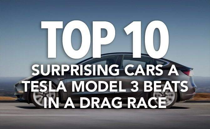 top 10 surprising cars a tesla model 3 beats in a drag race