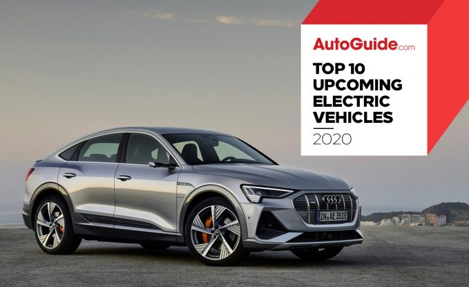 2020 Top 10 Upcoming Electric Vehicles