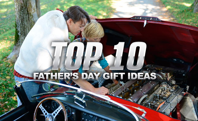 Top 10 Father's Day Gift Ideas » AutoGuide.com News