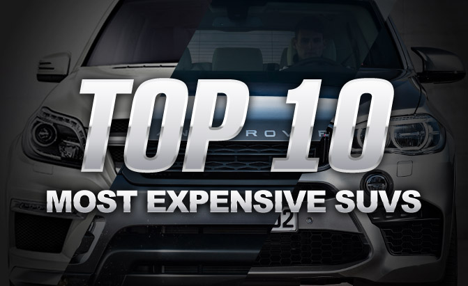 Top Most Expensive Suvs Autoguide Com News