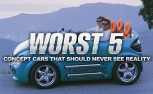 The 5 Worst Concept Cars That Should Never See Reality