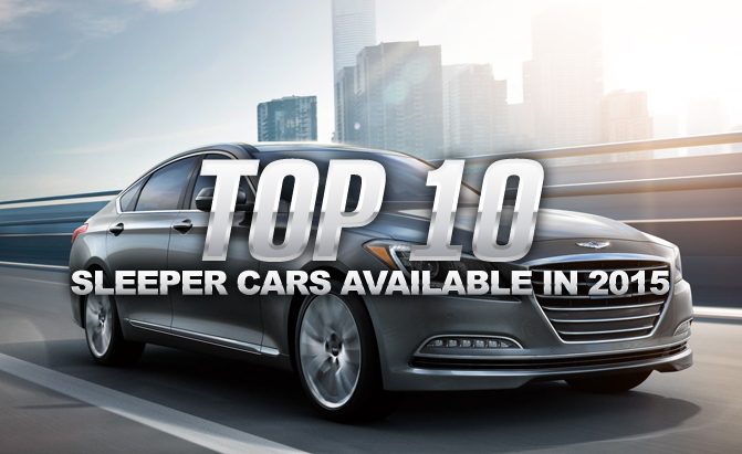 Top 10 Sleeper Cars Available in 2015