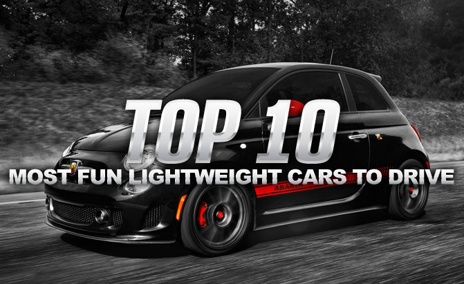 Top 10 Most Fun Lightweight Cars to Drive