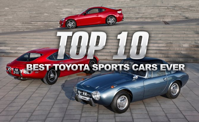 Top 10 Best Toyota Sports Cars Of All Time