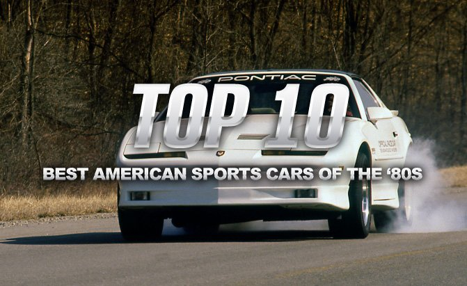 Top 10 Best American Sports Cars Of The U002780s