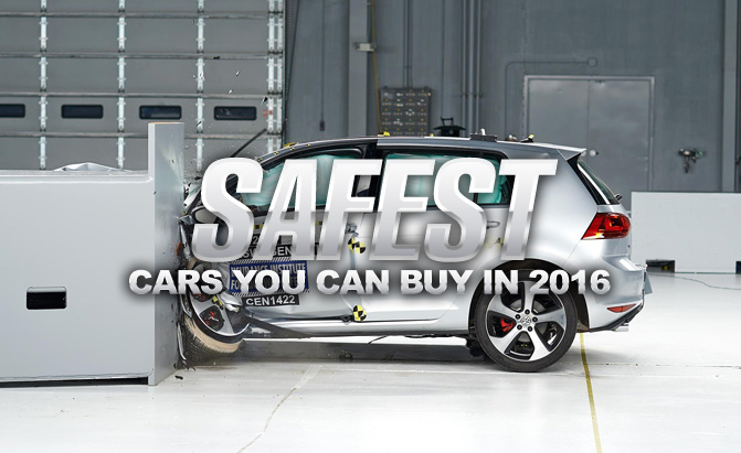 The Safest Cars You Can In 2016