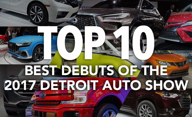 Top 10 Best Debuts Of The 2017 Detroit Auto Show