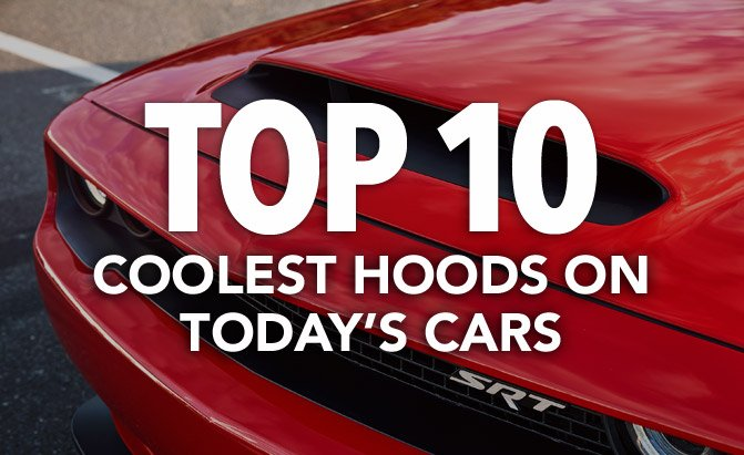 top 10 coolest hoods on today's cars