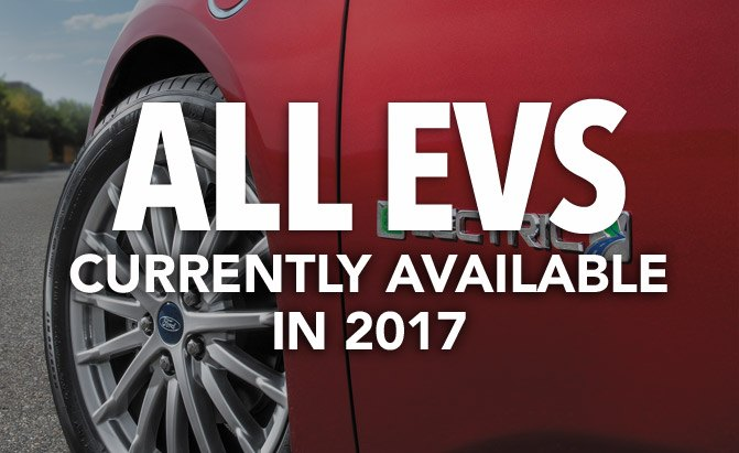 all electric vehicles currently available in 2017