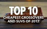 Top 10 Cheapest Crossovers and SUVs of 2017