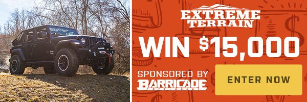 Love off-roading? Then you're going to want to enter this giveaway from Barricade Off-Road and ExtremeTerrain.com for $15,000 in off-road parts.